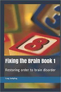 Restoring order to brain disorder