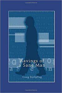 Ravings of a Sane Man