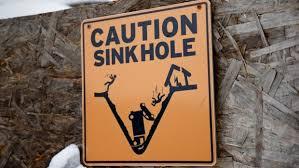 Life-threatening sinkholes